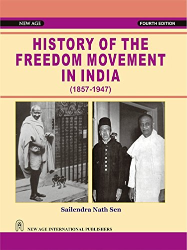 History of the Freedom Movement in India