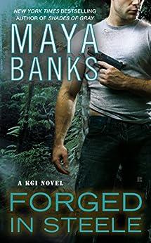 Forged in Steele (KGI series) di [Banks, Maya]