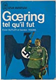 Goering tel qu'il fut - Marshal without glory.