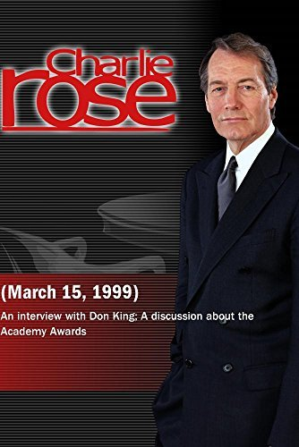Preisvergleich Produktbild Charlie Rose with Don King; James Meigs,  Janet Maslin & Jeff Giles (March 15,  1999)