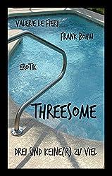 Threesome: Drei sind keine(r) zu viel