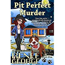 Pit Perfect Murder (A Barkside of the Moon Cozy Mystery Book 1) (English Edition)
