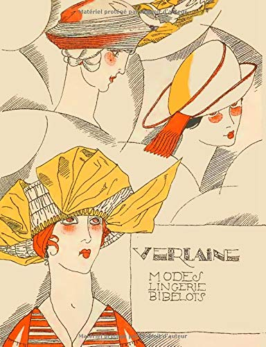 Verlaine Modes Lingerie Bibelots: Gazette du Bon Ton  College Ruled Composition Notebook par Kathryn Maloney