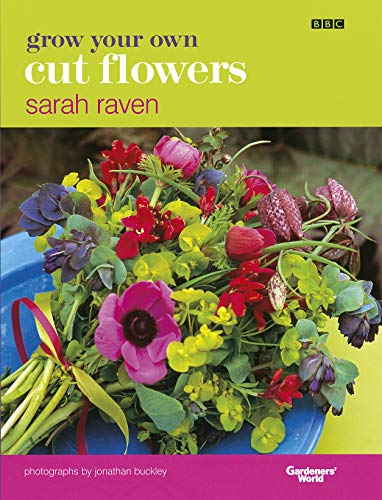 Grow Your Own Cut Flowers -