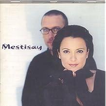 Mestisay by Mestisay