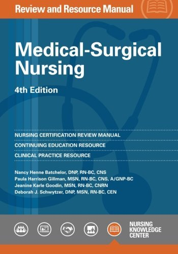 Medical-Surgical Nursing Review and Resource Manual, 4th Edition by Nanccy Henne Batchelor (2015-06-30)
