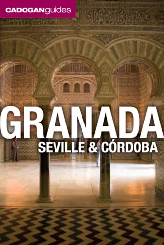 Cadogan Guide Granada, Seville and Cordoba (Cadogan Guides)