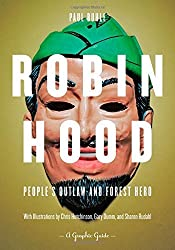 Robin Hood: People's Outlaw and Forest Hero: A Graphic Guide by Paul Buhle (2011-12-01)
