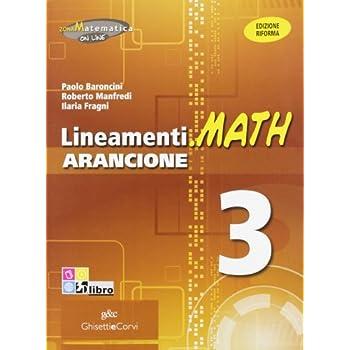 Lineamenti.math Arancione. Ediz. Riforma. Per Il Triennio Degli Ist. Tecnici. Con Espansione Online: Lineam.math Arancione 3: 1