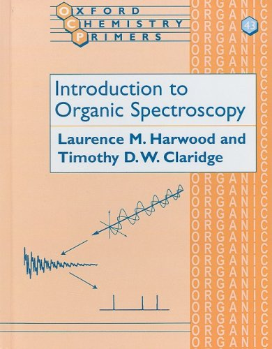 Introduction to Organic Spectroscopy (Oxford Chemistry Primers)