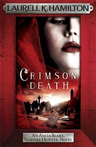Crimson Death (Anita Blake, Vampire Hunter, Novels)