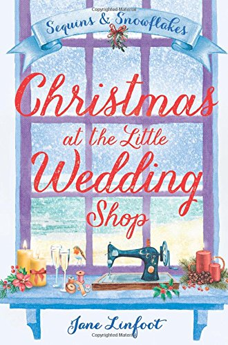 Christmas at the Little Wedding Shop (The Little Wedding Shop by the Sea): Sequins and Snowflakes (The Little Wedding Shop by the Sea)