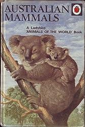 Australian Mammals (A ladybird book, animals of the world)