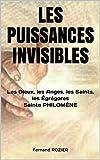 LES PUISSANCES INVISIBLES: Les Dieux, les Anges, les Saints, les Égrégores - Sainte PHILOMÈNE