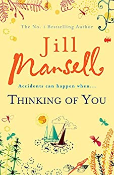 Thinking Of You: A hilarious and heart-warming romance novel by [Mansell, Jill]
