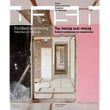 Dash: From Dwelling to Dwelling: Radical Housing Transformation