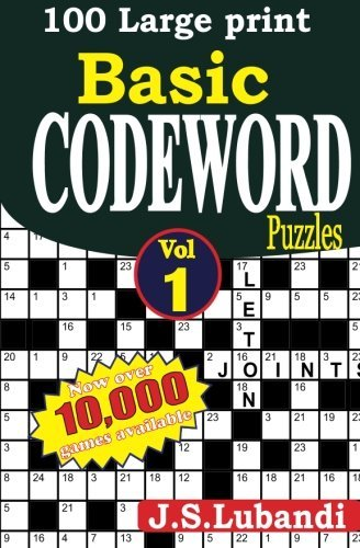 100 Large print Basic Codeword puzzles (Volume 1) by J S Lubandi (2014-03-24)