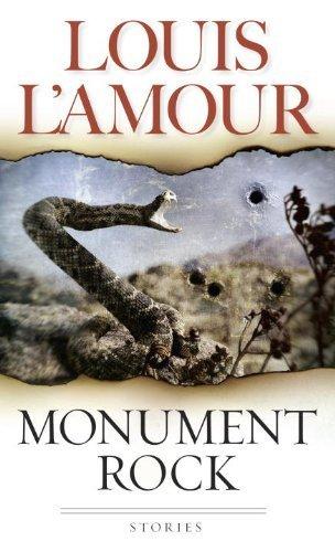 Monument Rock: A Novel by Louis L'Amour (1999-05-04)