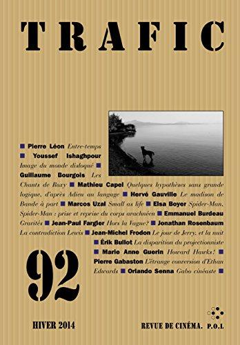 Trafic n° 92 (Hiver 2014) (REVUE TRAFIC) par Collectifs