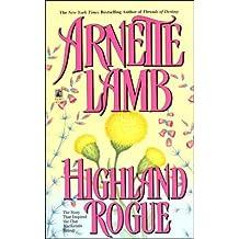 Highland Rogue by Arnette Lamb (1991-07-01)