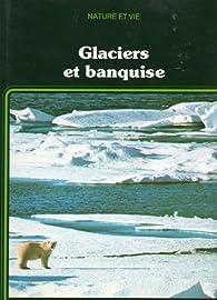 Glaciers et banquise par John Brian