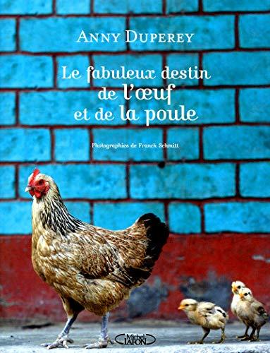 Le fabuleux destin de l'oeuf et la poule par Anny Duperey