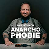 Philip Simon - Hörbuch-Download 'Anarchophobie'  (21.03.2017)