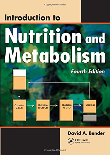 Introduction to Nutrition and Metabolism, Fourth Edition