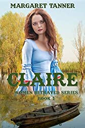 Claire (Women Betrayed Series Book 1)