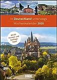 In Deutschland unterwegs Wochenkalender 2020 - Wandkalender - Format 21,0 x 29,7 cm: Mit 53 Freizeit- und Ausflugstipps -