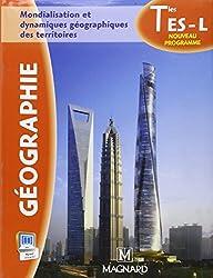 Géographie Tle ES - L : Mondialisation et dynamiques géographiques des territoires