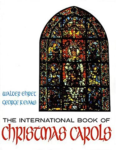 International Book Of Christmas Carols (Arr Walter Ehret) Lyrics
