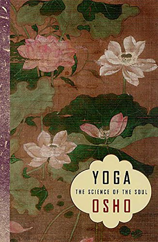 Yoga: The Science of the Soul (English Edition)