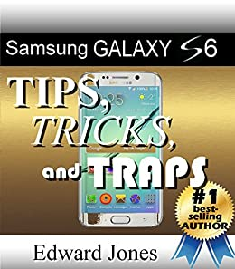 samsung galaxy s6 tips tricks and traps a how to. Black Bedroom Furniture Sets. Home Design Ideas