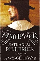 Mayflower. A story of Community, Courage and War by Nathaniel PHILBRICK (2006-08-01)