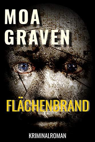 Flächenbrand - Kriminalroman (Jan Krömer Krimi-Reihe 5) -