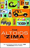 From Altoids to Zima: The Surprising Stories Behind 125 Famous Brand Names (English Edition)