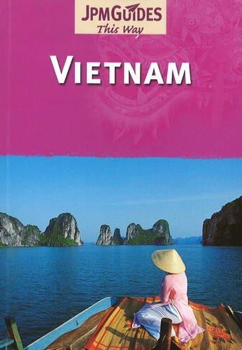 Vietnam par Bernard Joliat, Sonia Vian