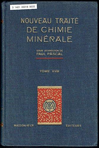Nouveau Traite de Chimie Minerale, Tome XVIII: Complexes du Fer, du Cobalt et du Nickel