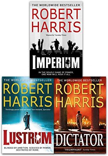 Cicero Trilogy Robert Harris Collection 3 Books Collection Set (Imperium, Lustrum, Dictator)