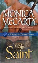The Saint: A Highland Guard Novel by Monica McCarty (2012-03-27)