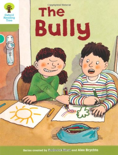 Oxford Reading Tree: Level 7: More Stories A: The Bully