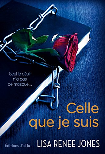 Celle que je suis par [Jones, Lisa Renee]