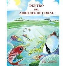 Dentro Del Arrecife De Coral / at Home in the Coral Reef (Spanish Books)