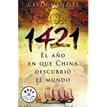 1421, El Ano En Que China Descubrio El Mundo/1421: the Year China Discovered the World (Best Seller)