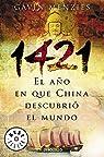 1421: El año en que China descubrió el mundo par Menzies