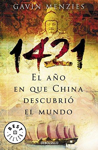 1421: El año en que China descubrió el mundo (BEST SELLER) por Gavin Menzies