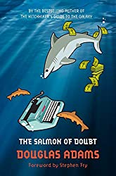 The Salmon of Doubt: Hitchhiking the Galaxy One Last Time (Dirk Gently Series Book 3)