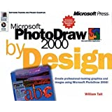 Microsoft Photodraw 2000 by Design by Tait, William (1999) Paperback