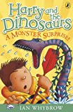 Harry and the Dinosaurs: A Monster Surprise!